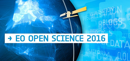 Earth Observation Open Science 2016 Conference