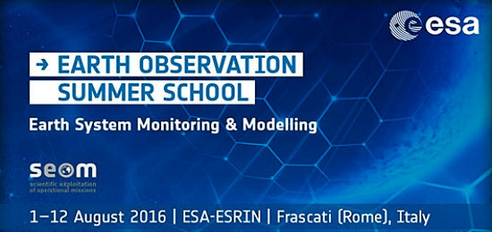 "ESA EO summer school on ""Earth System Monitoring & Modelling"""