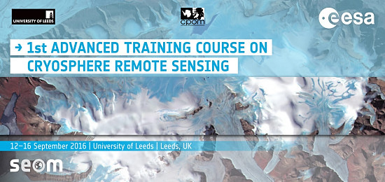 1st ESA Advanced Training Course on Remote Sensing of the Cryosphere